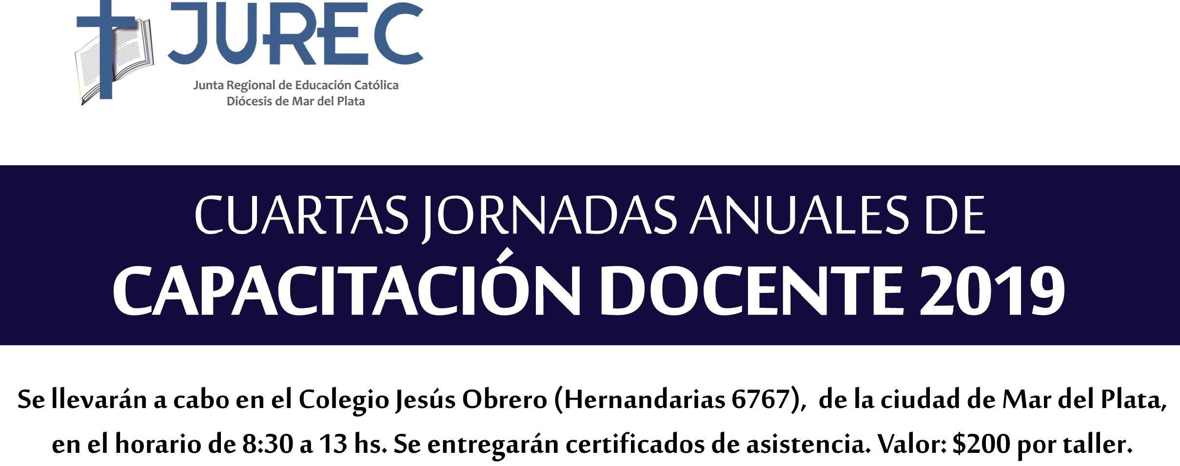 CUARTAS JORNADAS ANUALES DE CAPACITACIÓN DOCENTE 2019 – ORGANIZA JUREC