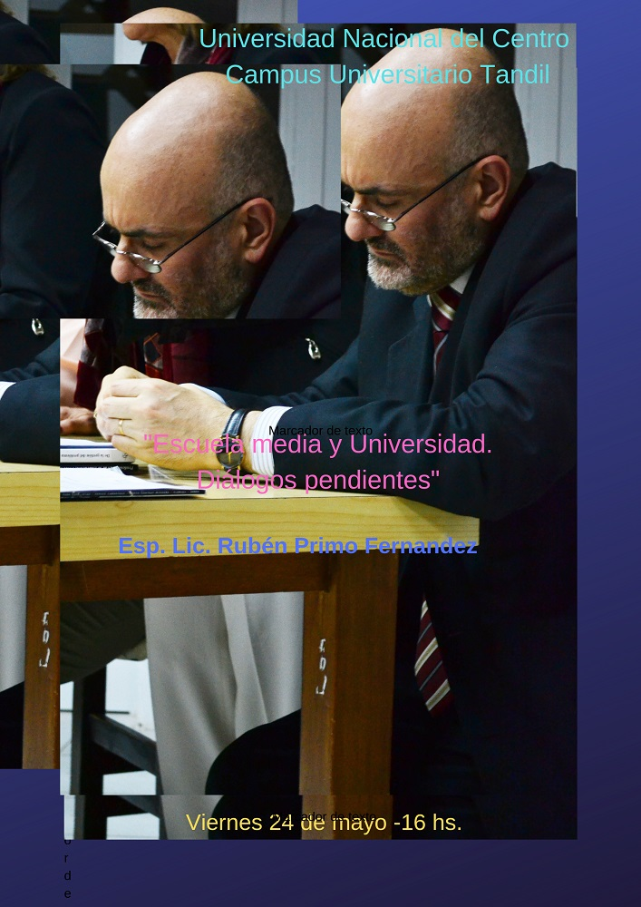 """Conferencia """"Escuela media y universidad"""" a cargo del Lic. Rubén Primo Fernández"""