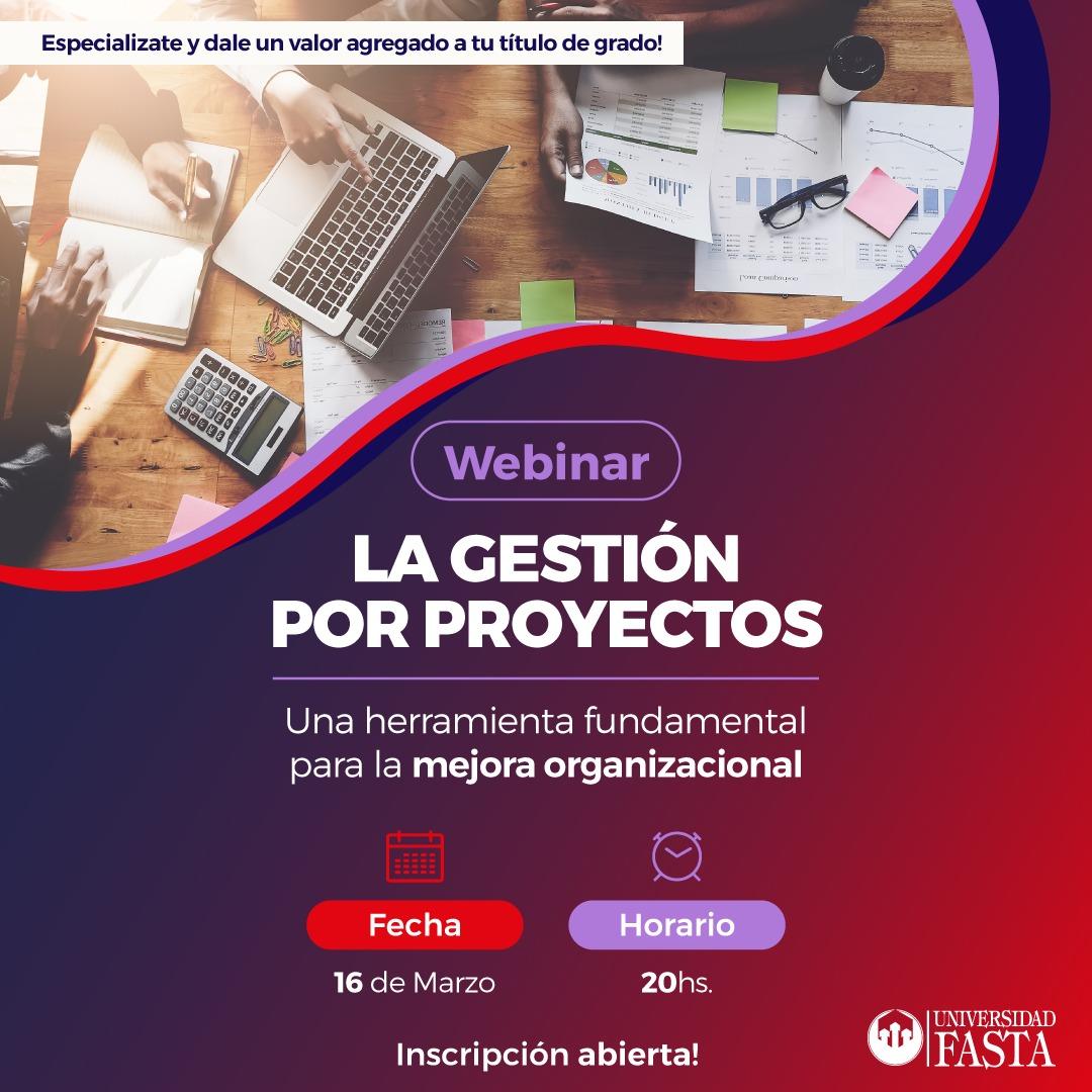 La Gestión por Proyectos- Webinar Fasta