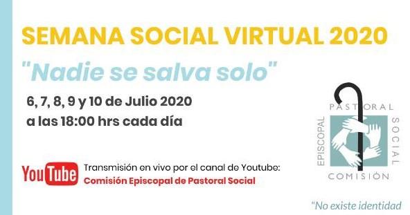 NADIE SE SALVA SOLO. Semana Social Virtual