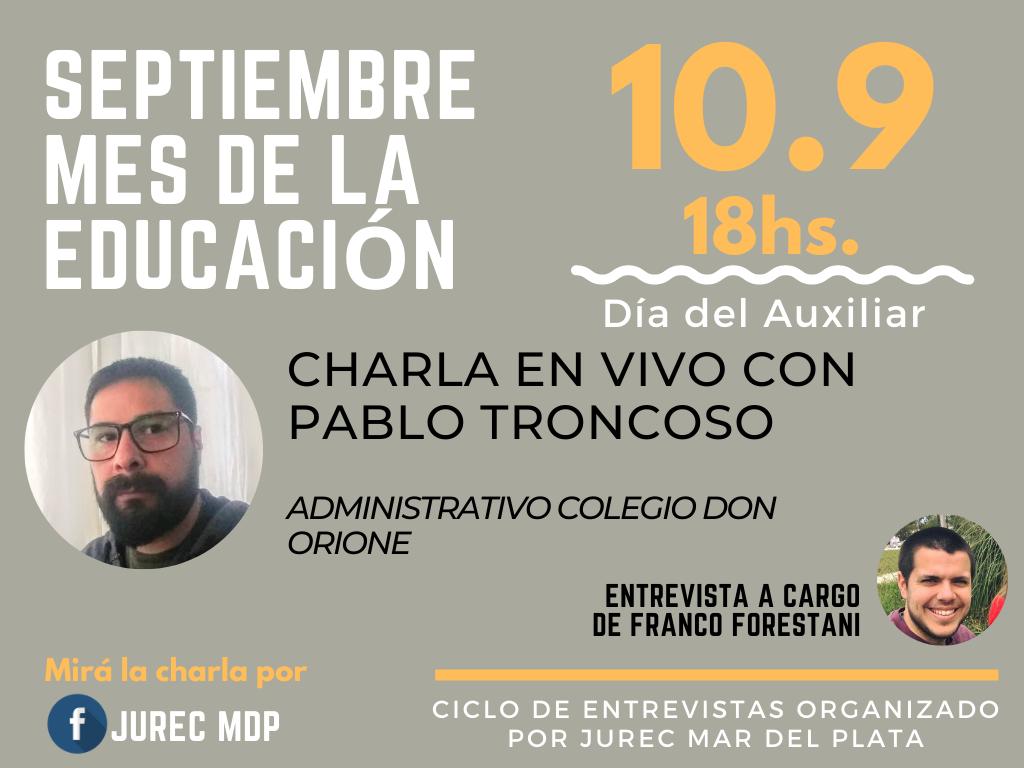 Entrevista Día del Auxiliar- Pablo Troncoso